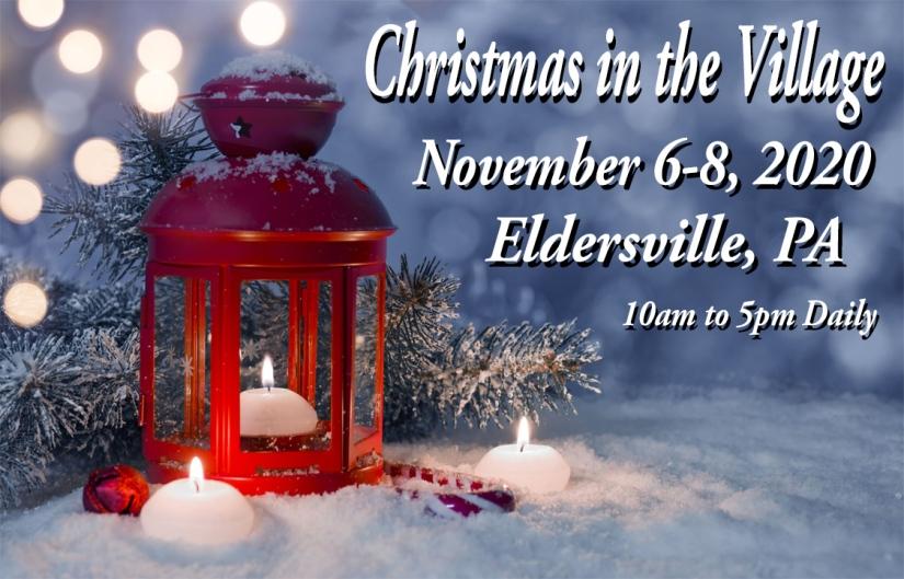 Christmas In The Village 2020 Christmas in the Village – Craft Festival in Eldersville, PA